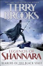 Bearers of the Black Staff - Terry Brooks