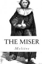 The Miser - Molière