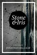 Stone & Iris - Jonathan Ballagh, Ben Adams, David Gatewood