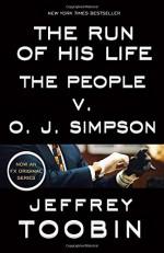 The Run of His Life: The People v. O. J. Simpson - Jeffrey Toobin