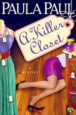 A Killer Closet: A Mystery - Paula Paul
