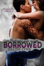 Borrowed (Embracing Series) - Delisa Lynn, Anna Gorman Coy