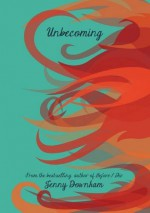 Unbecoming - Jenny Downham