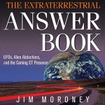 The Extraterrestrial Answer Book: UFOs, Alien Abductions, and the Coming ET Presence - Jim Moroney, Kevin Foley, Audible Studios