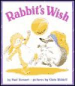 Rabbit's Wish - Paul Stewart, Chris Riddell
