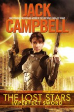 Imperfect Sword - Jack Campbell