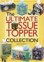 The Ultimate Tissue Topper Collection - Vicki Blizzard