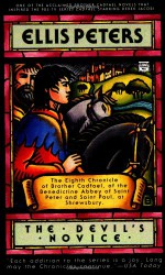 The Devil's Novice: The Eighth Chronicle of Brother Cadfael - Ellis Peters