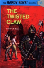 The Twisted Claw - Franklin W. Dixon