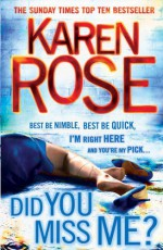 Did You Miss Me? - Karen Rose