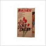All for the Love of Daddy - Marcia Rose