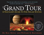 The Grand Tour: A Traveler's Guide to the Solar System - William K. Hartmann, Ron Miller