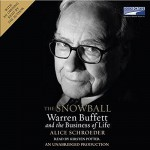 The Snowball: Warren Buffett and the Business of Life - Alice Schroeder, Kirsten Potter, Books on Tape