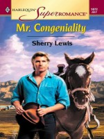 Mr. Congeniality (Harlequin Super Romance) - Sherry Lewis