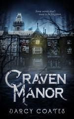 Craven Manor - Darcy Coates