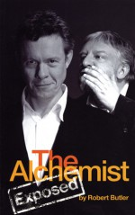 The Alchemist Exposed - Robert Butler