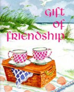 Gift of Friendship (Charming Petites Ser) - Conover Swofford