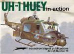UH-1 Huey in Action - Aircraft No. 75 - Wayne Mutza