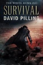 The White Hawk (III): Survival (Volume 3) - David Pilling