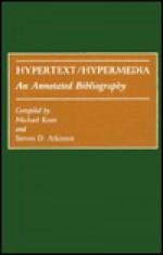 Hypertext/Hypermedia: An Annotated Bibliography - Michael Knee