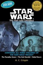 The Han Solo Omnibus - David Pittu, A.C. Crispin