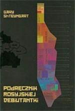Podręcznik Rosyjskiej Debiutantki - Gary Shteyngart, Jędrzej Polak