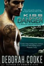 Kiss of Danger - Deborah Cooke