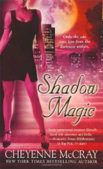 Shadow Magic - Cheyenne McCray
