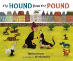 The Hound From The Pound - Jessica Swaim, Jill McElmurry
