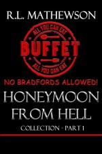 Honeymoon from Hell Box Set I (Honeymoon from Hell #1-6) - R.L. Mathewson