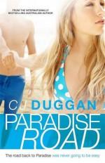 Paradise Road (Paradise City) - C. J. Duggan