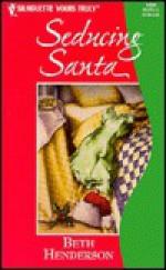 Seducing Santa (Silhouette Yours Truly, #58) - Beth Henderson