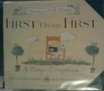 First Things First - Charlotte Voake