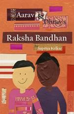 Aarav and Dhruv's Raksha Bandhan - Supriya Kelkar, Supriya Kelkar