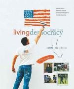 California Living Democracy - Daniel M. Shea, Joanne Connor Green, Christopher E. Smith, Milton Clarke