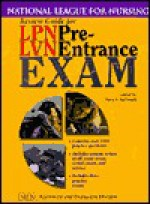 Review Guide For Lpn/Lvn Pre Entrance Exam - Mary Ann McDonald