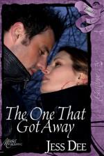 The One that Got Away - Jess Dee