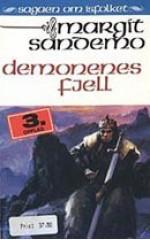 Demonenes fjell - Margit Sandemo, Bente Meidell