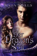 Her Dragon's Soul - Julia Mills
