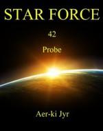 Star Force: Probe (SF42) - Aer-ki Jyr