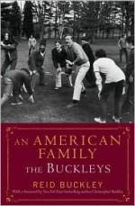 An American Family: The Buckleys - Reid Buckley, Christopher Buckley