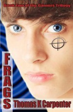 Frags - Thomas K. Carpenter