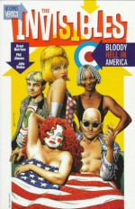 The Invisibles, Vol. 4: Bloody Hell in America - Grant Morrison, John Stokes, Phil Jimenez