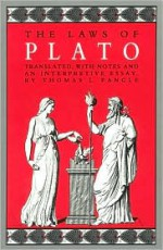The Laws of Plato - Plato, Thomas L. Pangle