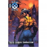 New X-Men, Vol. 7: Here Comes Tomorrow - Grant Morrison, Marc Silvestri