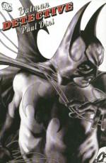 Batman: Detective - Paul Dini, Royal McGraw, J.H. Williams III, Don Kramer, Joe Benitez