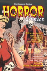 The Mammoth Book of Best Horror Comics - Peter Normanton