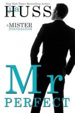 Mr. Perfect - J.A. Huss