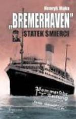 Bremerhaven statek śmierci - Henryk Mąka