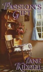 Passion's Gift - Jane Kidder